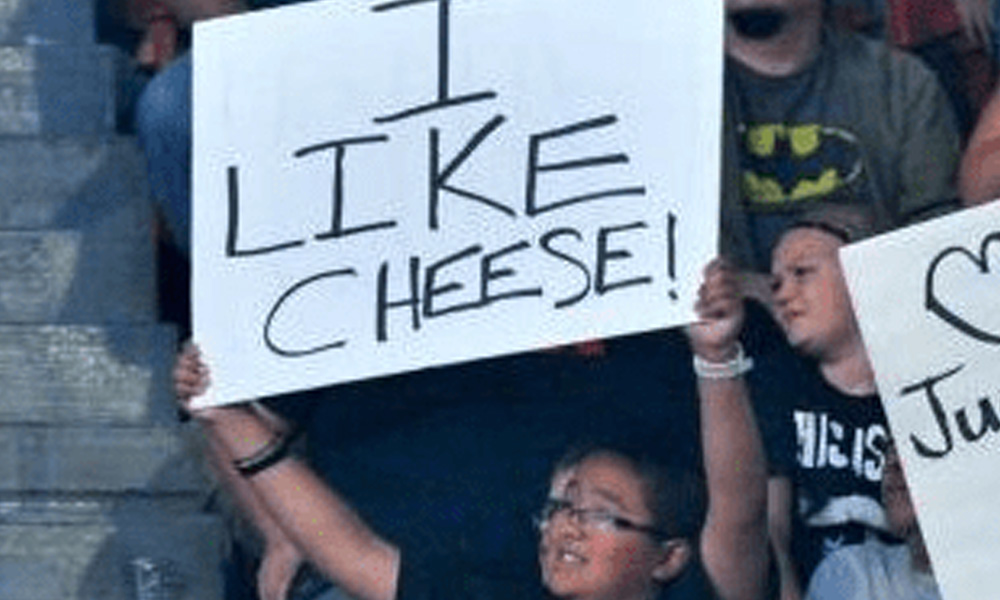 i like cheese wwe funny fan signs