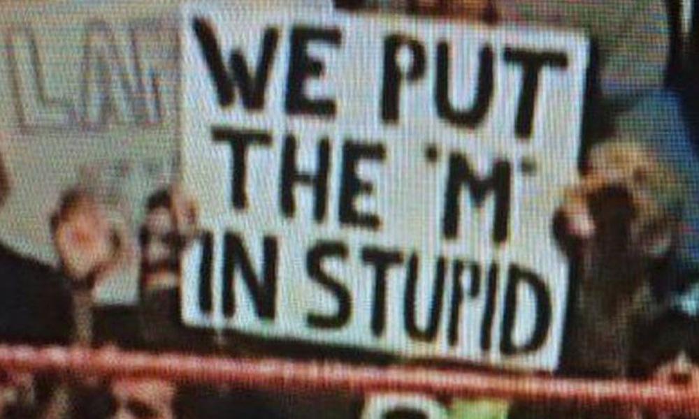 m in stupid wrestling wwe fan sign